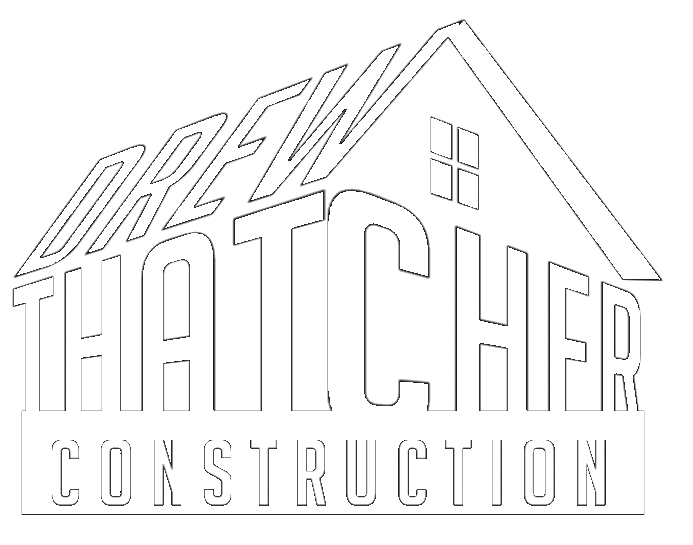 Drew Thatcher Construction